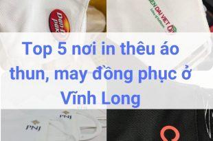 Top 5 nơi in thêu áo thun, may đồng phục ở Vĩnh Long
